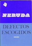 Defectos Escogidos - Pablo Neruda